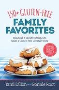 150+ Gluten-Free Family Favorites eBook
