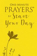 One-Minute Prayers to Start Your Day eBook