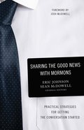 Sharing the Good News With Mormons