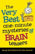 The Very Best One-Minute Mysteries and Brain Teasers eBook