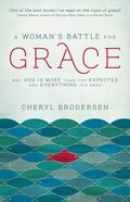 A Woman's Battle For Grace eBook