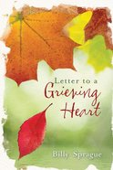 Letter to a Grieving Heart eBook