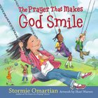 The Prayer That Makes God Smile eBook