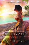 Keturah (#01 in Sugar Baron's Daughters Series) Hardback