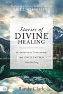 Stories of Divine Healing eBook