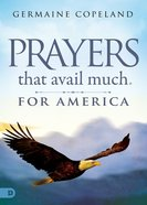 Prayers That Avail Much For America eBook