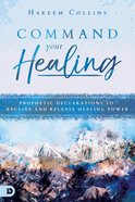 Command Your Healing eBook