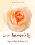 Live Intimately - Lessons From the Upper Room (Fresh Life Series) eBook