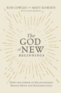 The God of New Beginnings