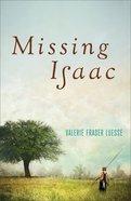 Missing Isaac Hardback
