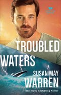 Troubled Waters (#04 in Montana Rescue Series) Hardback