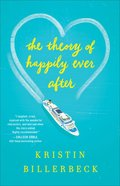 The Theory of Happily Ever After Hardback