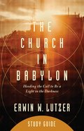 The Church in Babylon Study Guide eBook
