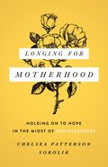 Longing For Motherhood eBook