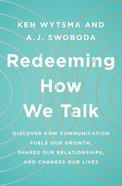 Redeeming How We Talk eBook