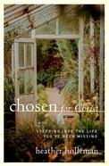 Chosen For Christ eBook