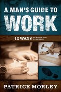 A Man's Guide to Work eBook