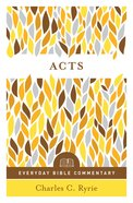 Acts (Everyday Bible Commentary Series) (Everyday Bible Commentary Series) eBook