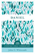 Daniel (Everyday Bible Commentary Series) (Everyday Bible Commentary Series) eBook