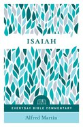 Isaiah (Everyday Bible Commentary Series) (Everyday Bible Commentary Series)