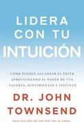 Lidera Con Tu Intuicin eBook