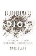Problema De Dios, El