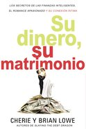 Su Dinero, Su Matrimonio eBook