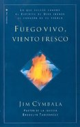 Fuego Vivo, Viento Fresco (Spa) (Fresh Wind, Fresh Fire) eBook