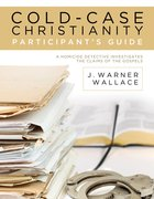 Cold-Case Christianity Participant's Guide eBook