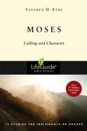 Moses (Lifeguide Bible Study Series) Paperback