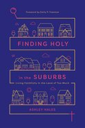 Finding Holy in the Suburbs eAudio