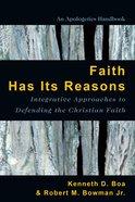 Faith Has Its Reasons Paperback