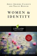 Women & Identity (Lifeguide Bible Study Series) eBook