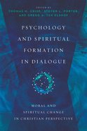 Psychology and Spiritual Formation in Dialogue eBook