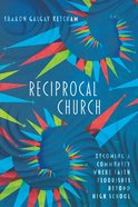 Reciprocal Church eBook