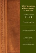 Psalms 73-150 (Reformation Commentary On Scripture Series) eBook