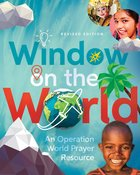 Window on the World: An Operation World Prayer Resource eBook