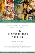 The Historical Jesus (Spectrum Multiview Series) eBook