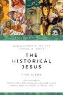 The Historical Jesus (Spectrum Multiview Series) eBook