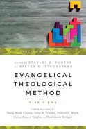 Evangelical Theological Method: Five Views eBook