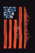 Rethinking Incarceration eBook