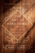 The Gift of Hard Things eBook