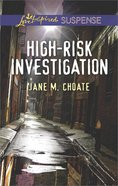 High-Risk Investigation (Love Inspired Suspense Series) Mass Market