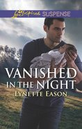 Vanished in the Night (Wrangler's Corner) (Love Inspired Suspense Series)