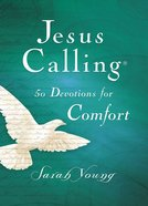 Jesus Calling 50 Devotions For Comfort eBook