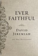 Ever Faithful (365 Daily Devotions Series) eBook