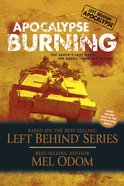 Lbs #03: Apocalypse Burning (#03 in Left Behind: Apocalypse Series) eBook