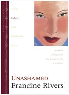 Unashamed (Rahab) (#02 in Lineage Of Grace Series) eBook