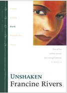 Unshaken (Ruth) (#03 in Lineage Of Grace Series) eBook