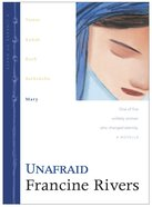 Unafraid (Mary) (#05 in Lineage Of Grace Series) eBook